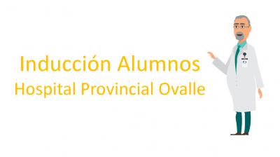 Inducción Alumnos Hospital Provincial Ovalle